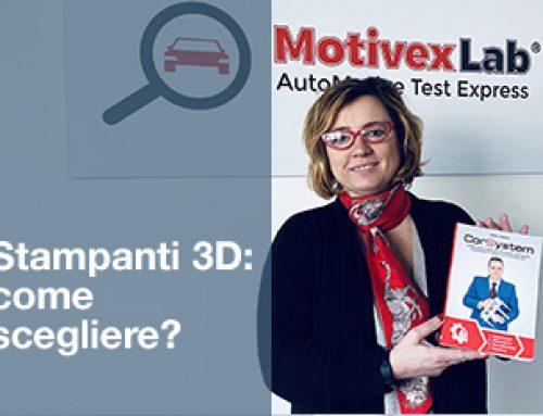 STAMPANTI 3D DI COMPONENTISTICA INDUSTRIALE, COME SCEGLIERE?