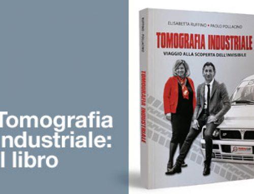 Esce il primo libro in italiano dedicato alla Tomografia industriale