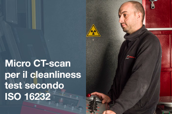 Micro CT-scan per cleanliness test secondo ISO 16232